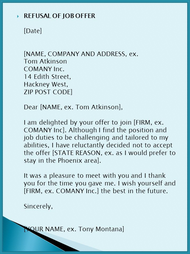 REFUSAL OF JOB OFFER [Date] [NAME, COMPANY AND ADDRESS, ex